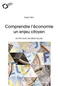 Assen SLIM comprendre l'économie un enjeu citoyen