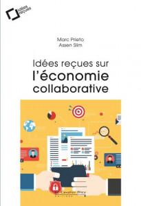 Prieto Slim Idées reçus sur l'économie collaborative 2018